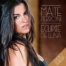 Eclipse de luna (Edición Brasil)/Maite Perroni