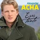 Eres Tanto (Single)/Alexander Acha