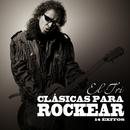 Clasicas para Rockear/El Tri