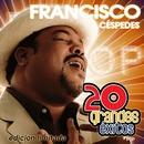 20 Grandes Exitos (2CD)/Francisco Cespedes
