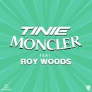 Moncler (feat. Roy Woods) [Remix]/Tinie Tempah