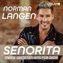 Senorita - meine größten Hits für dich/Norman Langen