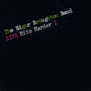 Live Hits Harder!/The Edgar Broughton Band