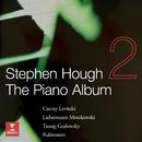 The Piano Album 2: Music by Czerny, Moszkowski, Rubinstein.../Stephen Hough