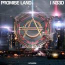 I N33D/Promise Land