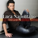 Fino a tre (EP Deluxe with booklet)/Luca Napolitano