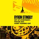 Get Up (Everybody) [Parade Mix] [Harry Romero Edit]/Byron Stingily