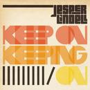 Keep On Keeping On/Jesper Lindell