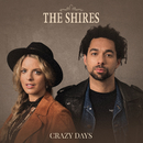 Crazy Days (Edit)/The Shires