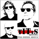 Pra Dizer Adeus (Trio Acústico)/Titãs