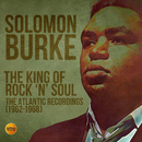 The King of Rock 'N' Soul: The Atlantic Recordings (1962-1968)/Solomon Burke