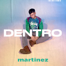Dentro/Martinez