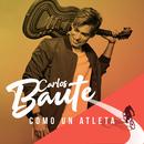 Como un atleta/Carlos Baute