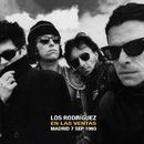 En Las Ventas 7 septiembre 1993 (En directo)/Los Rodriguez