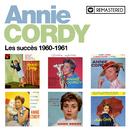 Les succès 1960-1961 (Remasterisé en 2020)/Annie Cordy
