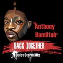 Back Together (Quiet Storm Mix)/Anthony Hamilton