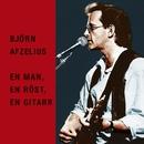 En man, en röst, en gitarr/Björn Afzelius