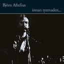 Innan tystnaden.../Björn Afzelius
