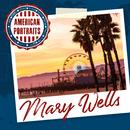 American Portraits: Mary Wells/Mary Wells