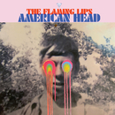 American Head/The Flaming Lips