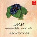 Bach: Inventions et sinfonies à deux et trois voix, BWV 772 - 801/Aldo Ciccolini