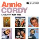 Les succès 1961-1963 (Remasterisé en 2020)/Annie Cordy