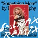 Something More (Soulwax Remix)/Róisín Murphy