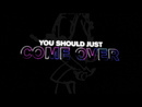 Come Over (feat. Anne-Marie & Tion Wayne) [Lyric Video]/Rudimental