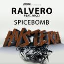Spicebomb (feat. Nicci)/Ralvero