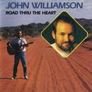 Road Thru The Heart/John Williamson