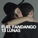 13 Lunas/Fuel Fandango