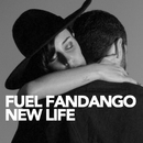 New life/Fuel Fandango