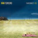 Fahrenheit 451/Ivan Ferreiro