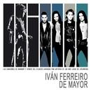 De mayor (Homenaje a Heroes del Silencio y Bunbury)/Ivan Ferreiro