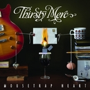 Mousetrap Heart (Deluxe Version)/Thirsty Merc