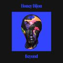 Beyond/Honey Dijon