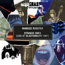 Mansize Rooster / Strange Ones (Live At Glastonbury 1997)/Supergrass