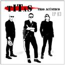 Titãs Trio Acústico EP 03/Titãs