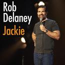 Jackie/Rob Delaney