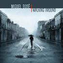 Walking Around/Miguel Bose