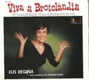 Viva a brotolândia/Elis Regina