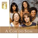 Warner 30 Anos/A Cor do Som