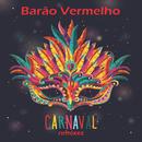 Carnaval (Remixes)/Barão Vermelho