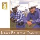 Warner 30 anos/João Paulo & Daniel
