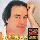 2 É demais!/Ney Matogrosso