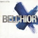 Nova série/Belchior