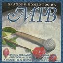 Grandes momentos da MPB/Varios Artistas