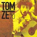 Anos 70/Tom Zé