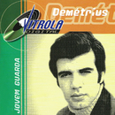 Vitrola digital/Demétrius