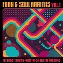 Funk & Soul Rarities: The Finest Tracks from the Silver Fox Archives, Vol. 1/Various Artists